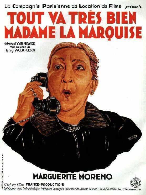 affiche du tout va tres bien madame la marquise