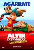 Affiche du film Alvin et les Chipmunks - A fond la caisse