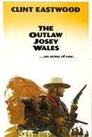 Affiche du film Josey Wales hors-la-loi