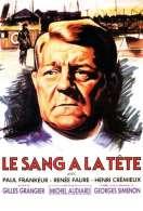 Affiche du film Le Sang a la Tete