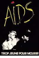 Aids Trop Jeune Pour Mourir, le film