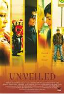 Unveiled, le film