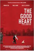 Affiche du film The Good Heart