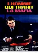 Affiche du film L'homme Qui Trahit la Mafia