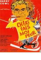 Affiche du film Cheri Fais Moi Peur