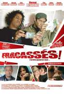 Affiche du film Fracass�s