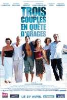 Affiche du film Trois couples en qu�te d'orages