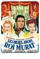 Les Beaux Jours du Roi Murat, le film