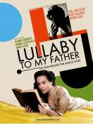 Affiche du film Lullaby to My Father