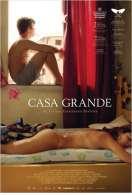 Casa Grande, le film
