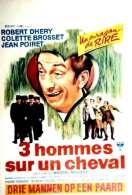 Affiche du film Trois Hommes Sur Un Cheval