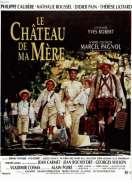 Affiche du film Le ch�teau de ma m�re