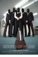 Sound of Noise, le film