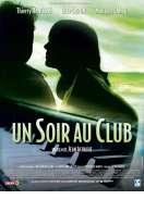 Affiche du film Un soir au club