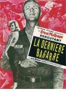 Affiche du film La Derniere Bagarre