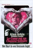 Affiche du film Le coeur est un chasseur solitaire