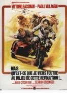 Affiche du film Mais qu'est-ce que je viens foutre au milieu de cette r�volution ?
