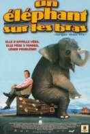 Affiche du film Un �l�phant sur les bras
