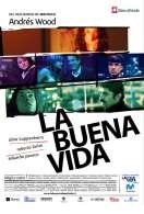La Buena Vida, le film