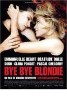Bye Bye Blondie, le film