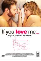 Affiche du film If You Love Me