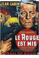 Affiche du film Le Rouge est Mis