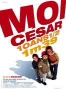 Affiche du film Moi C�sar, 10 ans et demi, 1m39