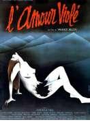 Affiche du film L'amour viol�