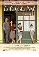 Affiche du film Le Caf� du pont