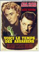 Affiche du film Voici le temps des assassins