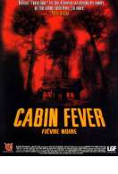 Cabin Fever, le film