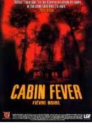 Affiche du film Cabin Fever