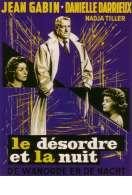 Affiche du film Le d�sordre et la nuit