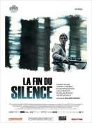 Affiche du film La Fin du Silence