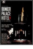 Affiche du film Bunker Palace H�tel