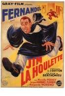 Affiche du film Jim la Houlette