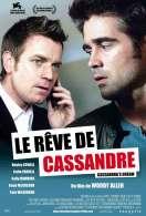 Affiche du film Le R�ve de Cassandre