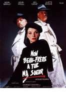 Affiche du film Mon beau-fr�re a tu� ma soeur