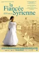 Affiche du film La fianc�e syrienne