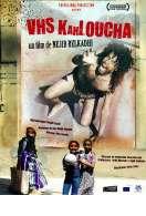 VHS Kahloucha, le film