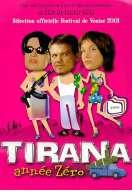 Affiche du film Tirana, ann�e z�ro