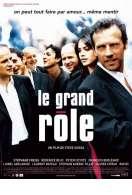 Affiche du film Le grand r�le