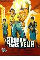 La Brigade Sans Peur, le film