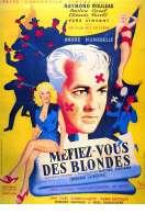 Affiche du film Mefiez Vous des Blondes