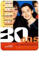 Affiche du film 30 ans