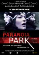 Affiche du film Parano�a Park