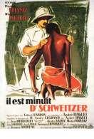 Il est minuit Docteur Schweitzer