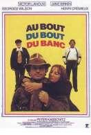 Affiche du film Au Bout du Bout du Banc