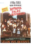 Affiche du film Affreux sales et mechants