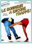 Affiche du film Le Bonheur a Encore Frappe